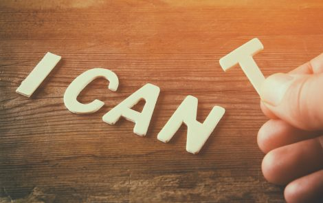 Focus on What You Can Do Rather Than What You Can't