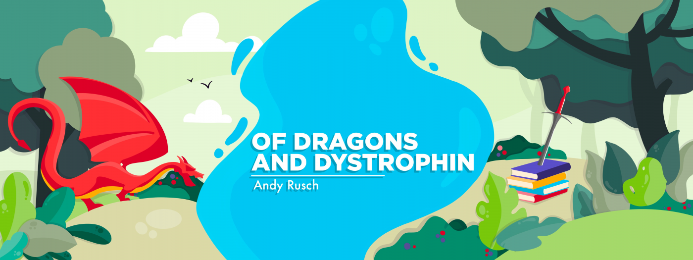 Of Dragons and Dystrophin